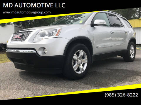 2009 GMC Acadia for sale at MD AUTOMOTIVE LLC in Slidell LA