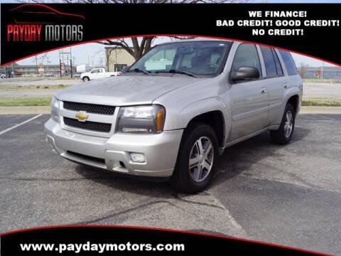 2007 Chevrolet TrailBlazer for sale at Payday Motors in Wichita And Topeka KS