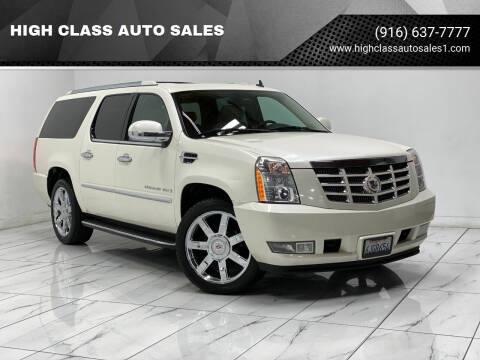 2009 Cadillac Escalade ESV for sale at HIGH CLASS AUTO SALES in Rancho Cordova CA