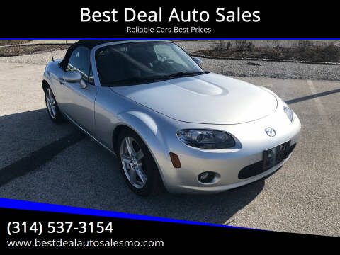 2006 Mazda MX-5 Miata for sale at Best Deal Auto Sales in Saint Charles MO