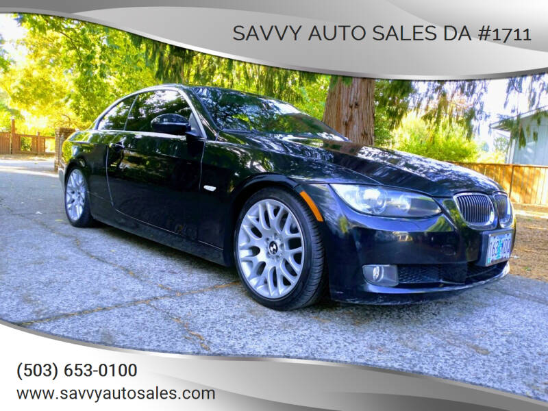 2007 BMW 3 Series for sale at SAVVY AUTO SALES DA #1711 in Portland OR