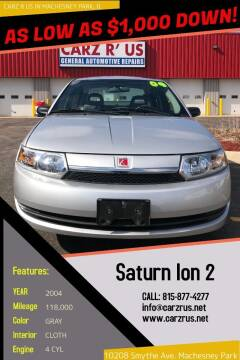 2004 Saturn Ion for sale at Carz R Us in Machesney Park IL