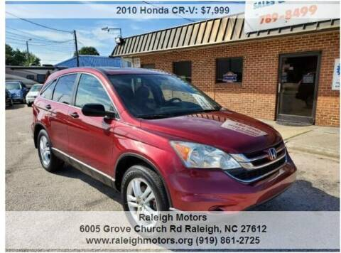 2010 Honda CR-V for sale at Raleigh Motors in Raleigh NC