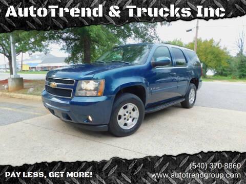 2007 Chevrolet Tahoe for sale at AutoTrend & Trucks Inc in Fredericksburg VA