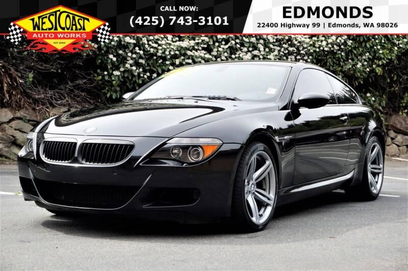 2007 BMW M6 for sale at West Coast Auto Works in Edmonds WA
