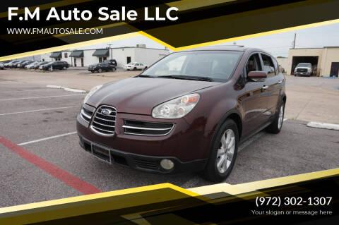 2006 Subaru B9 Tribeca for sale at F.M Auto Sale LLC in Dallas TX