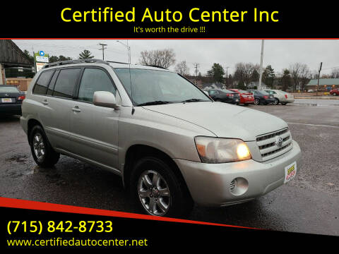 2005 Toyota Highlander for sale at Certified Auto Center Inc in Wausau WI
