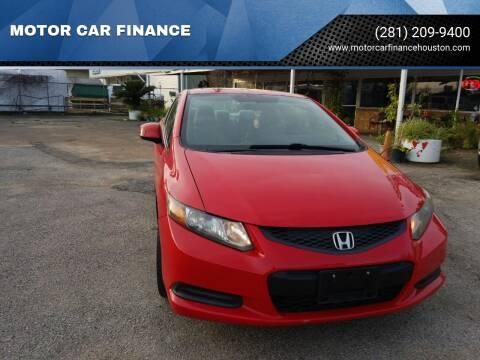 2012 Honda Civic for sale at MOTOR CAR FINANCE in Houston TX