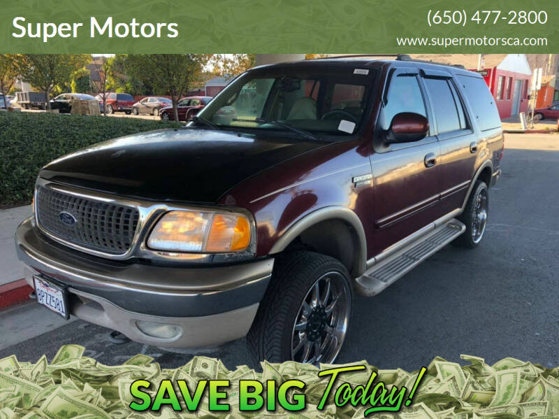 2000 Ford Expedition for sale at Super Motors in San Mateo CA