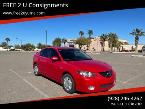2006 Mazda MAZDA3 for sale at FREE 2 U Consignments in Yuma AZ