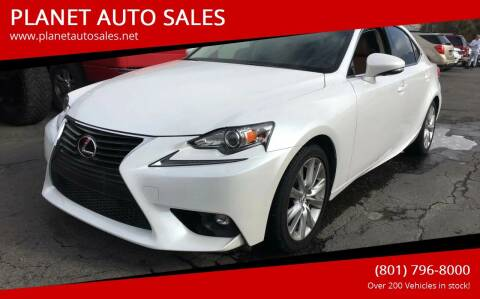 2016 Lexus IS 200t for sale at PLANET AUTO SALES in Lindon UT