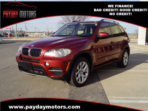 2011 BMW X5 for sale at Payday Motors in Wichita And Topeka KS