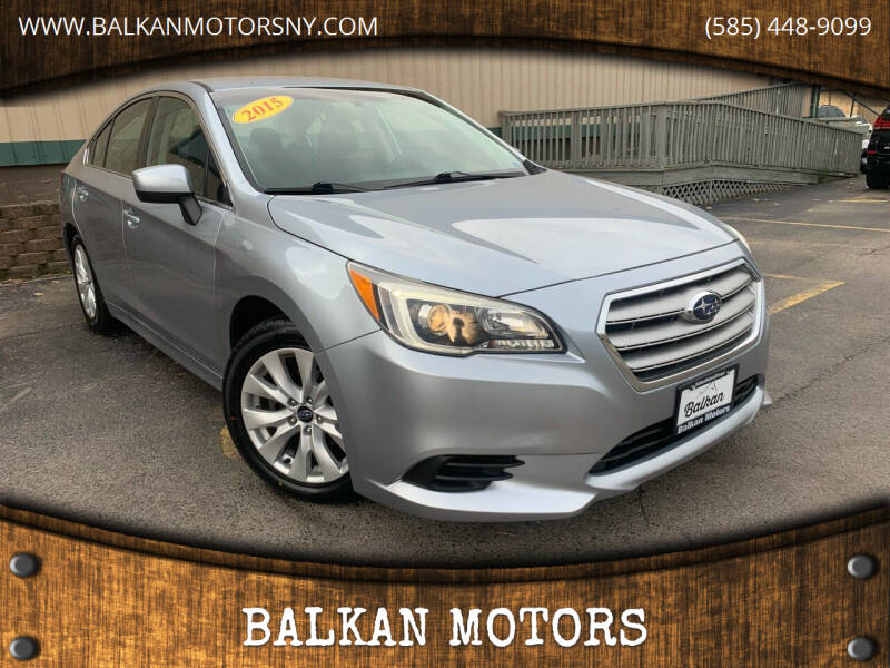 2015 Subaru Legacy for sale at BALKAN MOTORS in East Rochester NY