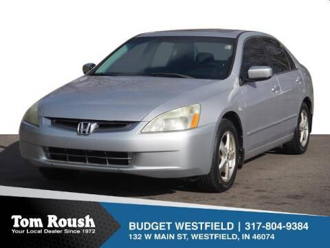 2004 Honda Accord for sale at Tom Roush Budget Westfield in Westfield IN
