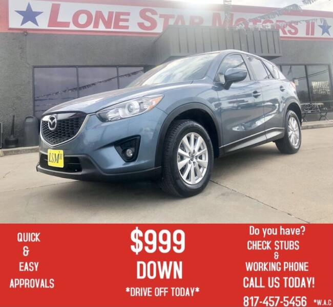 2015 Mazda CX-5 for sale at LONE STAR MOTORS II in Fort Worth TX