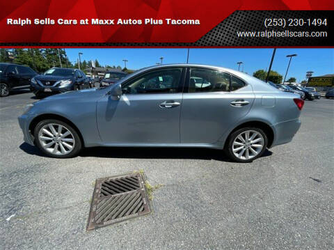 2008 Lexus IS 250 for sale at Ralph Sells Cars at Maxx Autos Plus Tacoma in Tacoma WA