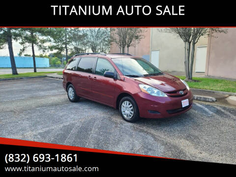 2006 Toyota Sienna for sale at TITANIUM AUTO SALE in Houston TX