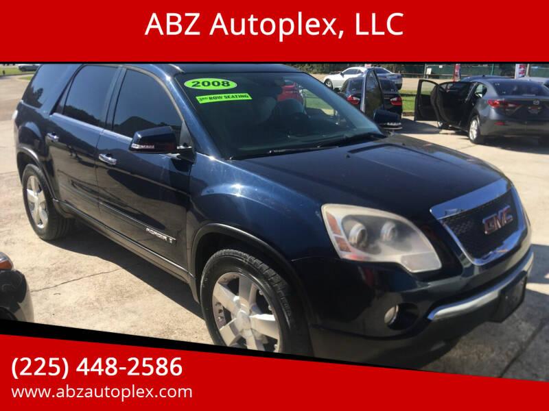 2008 GMC Acadia for sale at ABZ Autoplex, LLC in Baton Rouge LA