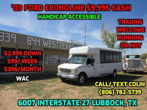 2003 Ford E-Series Chassis for sale at West Texas Consignment in Lubbock TX
