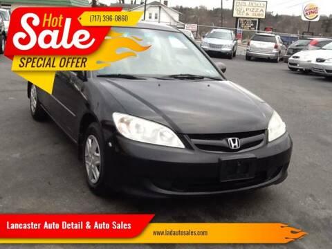2005 Honda Civic for sale at Lancaster Auto Detail & Auto Sales in Lancaster PA