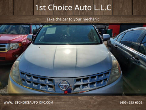 2006 Nissan Murano for sale at 1st Choice Auto L.L.C in Oklahoma City OK