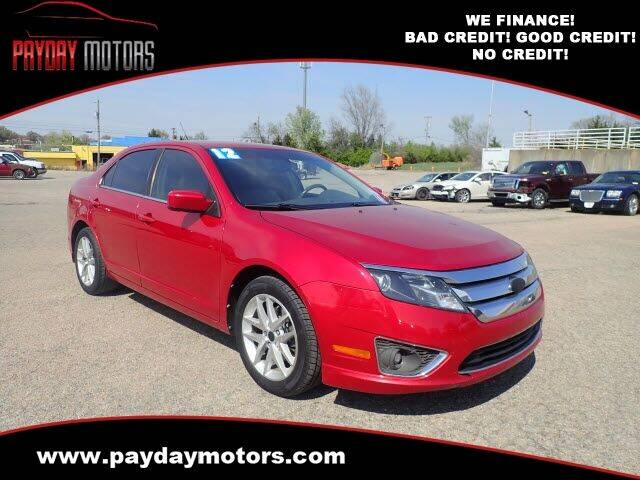 2012 Ford Fusion for sale at Payday Motors in Wichita And Topeka KS