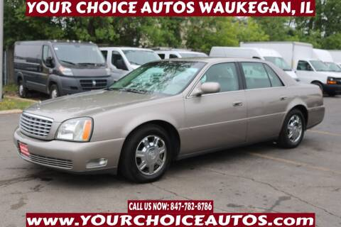 2003 Cadillac DeVille for sale at Your Choice Autos - Waukegan in Waukegan IL