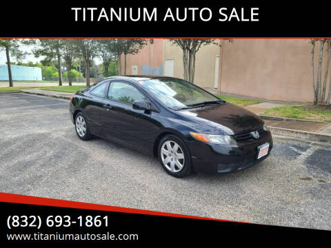 2006 Honda Civic for sale at TITANIUM AUTO SALE in Houston TX