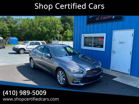 2014 Infiniti Q50 for sale at Shop Certified Cars in Easton MD