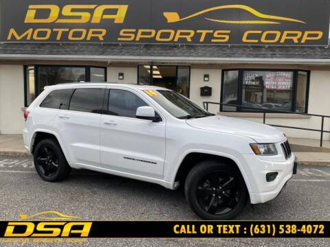 2014 Jeep Grand Cherokee for sale at DSA Motor Sports Corp in Commack NY