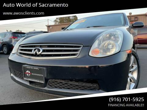 2006 Infiniti G35 for sale at Auto World of Sacramento Stockton Blvd in Sacramento CA