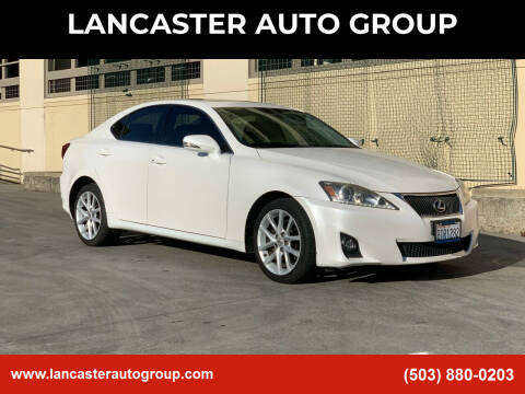 2012 Lexus IS 250 for sale at LANCASTER AUTO GROUP in Portland OR