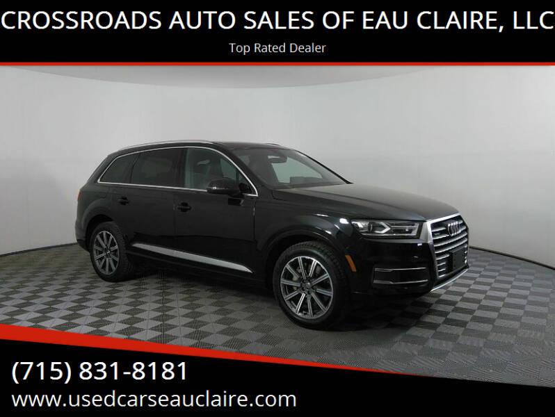 2017 Audi Q7 for sale at CROSSROADS AUTO SALES OF EAU CLAIRE, LLC in Eau Claire WI