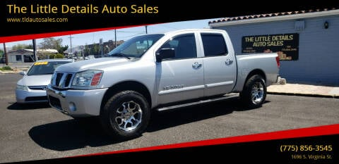 2007 Nissan Titan for sale at The Little Details Auto Sales in Reno NV