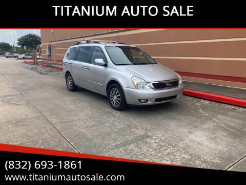 2012 Kia Sedona for sale at TITANIUM AUTO SALE in Houston TX
