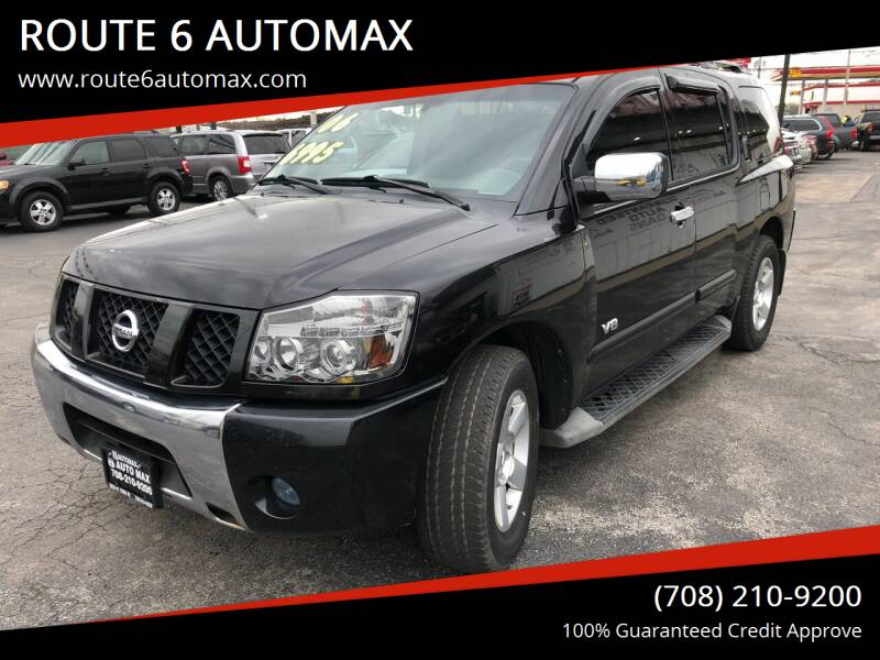 2006 Nissan Armada for sale at ROUTE 6 AUTOMAX in Markham IL