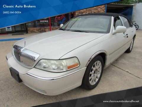 2006 Lincoln Town Car for sale at Classic Auto Brokers in Haltom City TX
