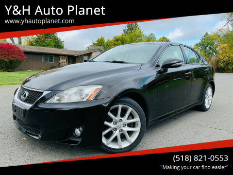 2011 Lexus IS 250 for sale at Y&H Auto Planet in West Sand Lake NY