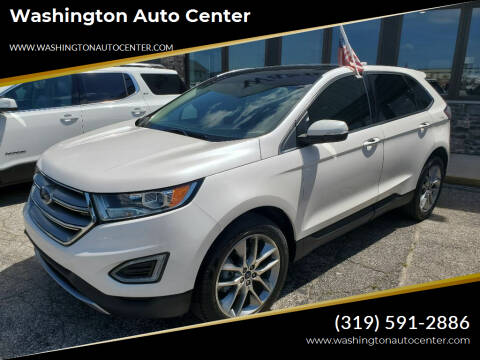 2017 Ford Edge for sale at Washington Auto Center in Washington IA