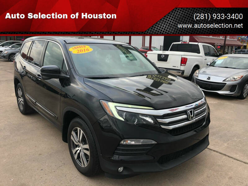 2016 Honda Pilot for sale at Auto Selection of Houston in Houston TX