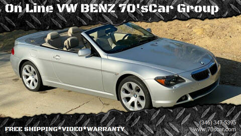 2006 BMW 6 Series for sale at On Line VW BENZ 70'sCar Group in Warehouse CA