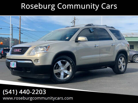 2012 GMC Acadia for sale at Roseburg Community Cars in Roseburg OR