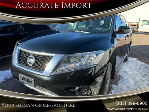 2014 Nissan Pathfinder for sale at Accurate Import in Englewood CO