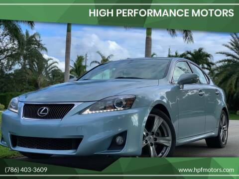 2012 Lexus IS 250 for sale at HIGH PERFORMANCE MOTORS in Hollywood FL