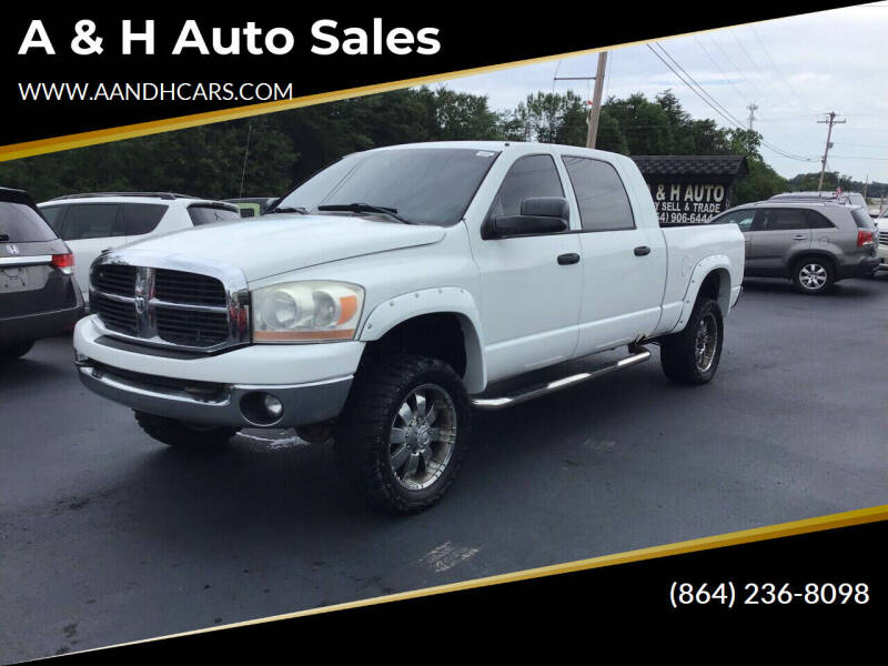 2006 Dodge Ram Pickup 2500 for sale at A & H Auto Sales in Greenville SC