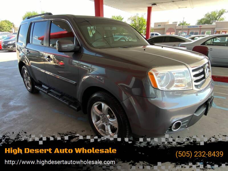 2014 Honda Pilot for sale at High Desert Auto Wholesale in Albuquerque NM