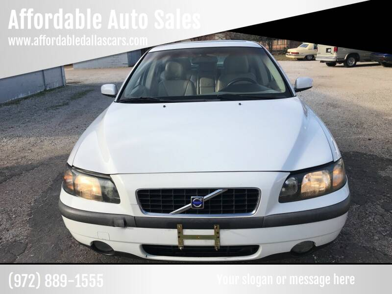 2004 Volvo S60 for sale at Affordable Auto Sales in Dallas TX