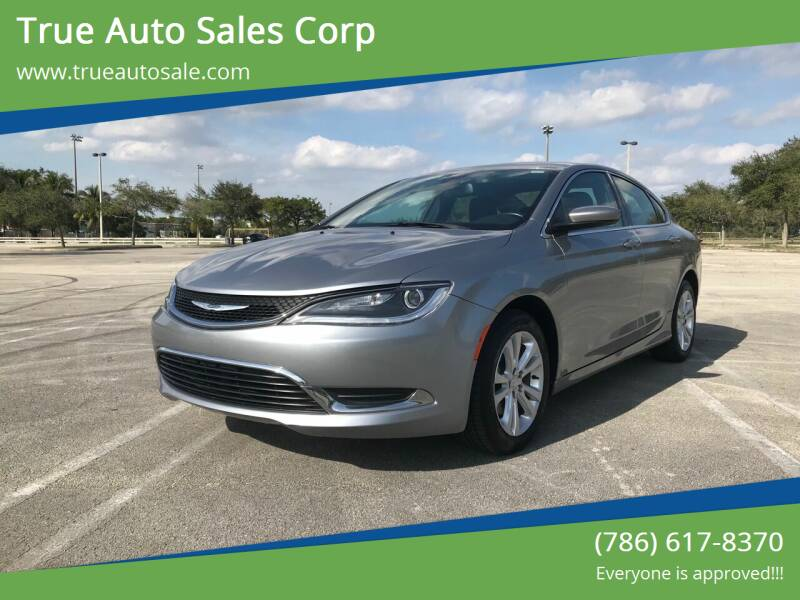 2016 Chrysler 200 for sale at True Auto Sales Corp in Miami FL