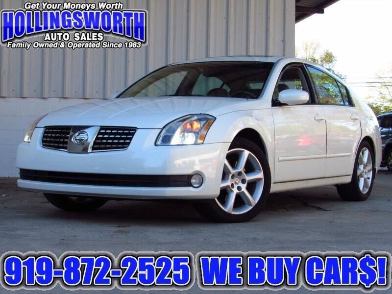 2005 Nissan Maxima for sale at Hollingsworth Auto Sales in Raleigh NC