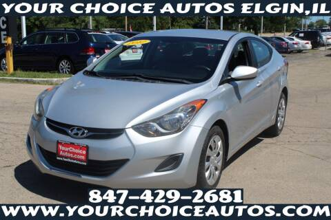 2012 Hyundai Elantra for sale at Your Choice Autos - Elgin in Elgin IL